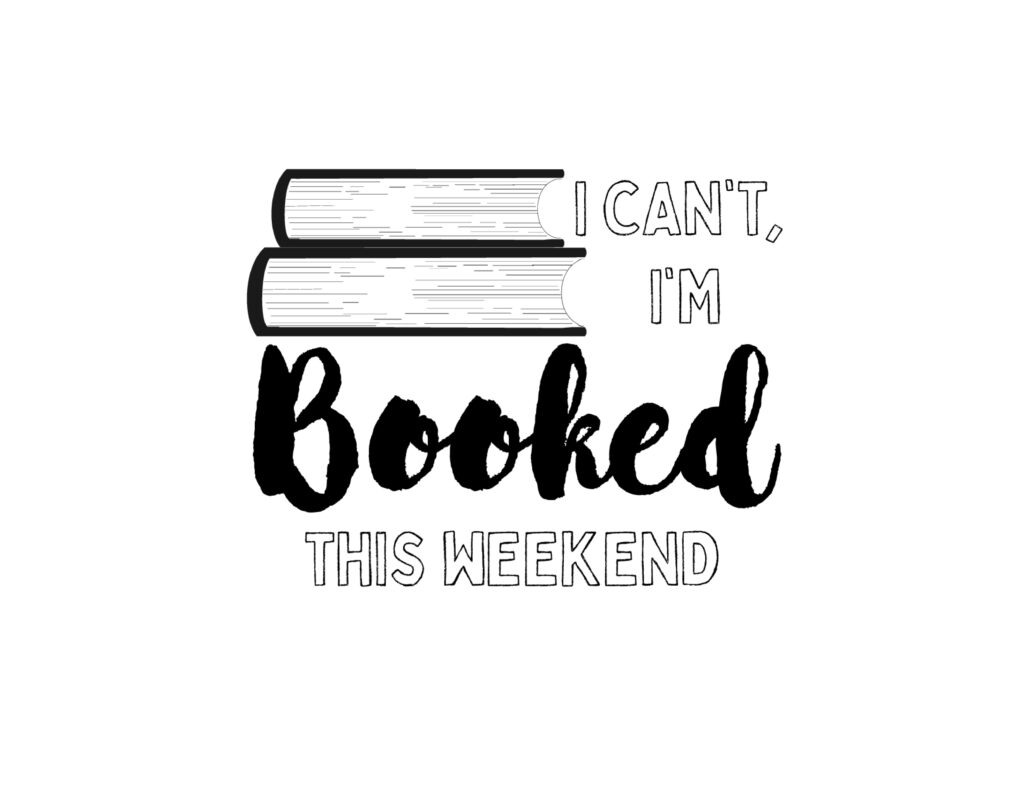 I can't tonight, I'm booked. reading themed designs for merch and t-shirts.